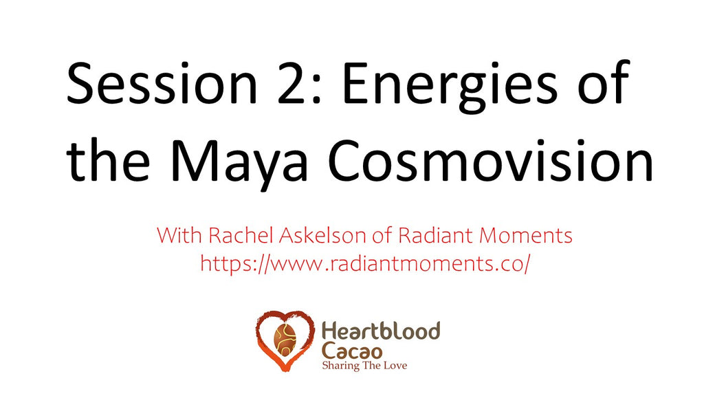 Global Cacao Conference: Maya Cosmovision Recording