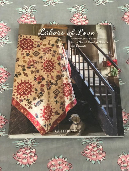 Book - Labors of Love - Secret Sewing Sisters & Friends