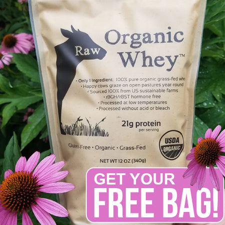 Get Your Free Bag of Raw Organic Whey