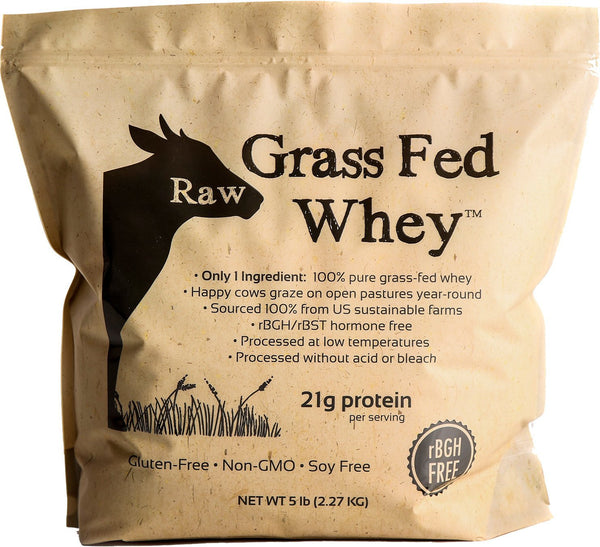 Raw Grass Fed Whey Protein - 5 LB BULK