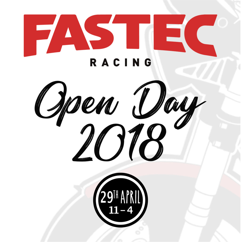 Information on Fastec Racings Open Day on the 29th April 2018