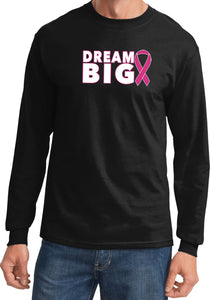 Breast Cancer Awareness T-shirt Dream Big Long Sleeve