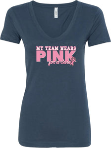 Ladies Breast Cancer T-shirt My Team Wears Pink V-Neck