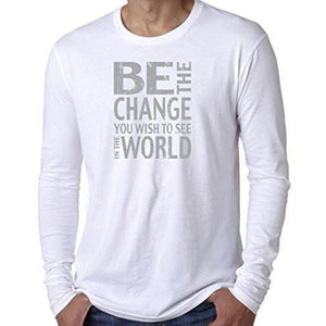 Mens Be The Change Long Sleeve Tee - Ghandi Saying - Yoga Clothing for You