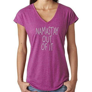 "Ladies Vee Neck Yoga Tee Shirt - ""Namast'ay Out of It"" - Yoga Clothing for You - 4"