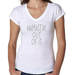 "Ladies Vee Neck Yoga Tee Shirt - ""Namast'ay Out of It"" - Yoga Clothing for You - 6"