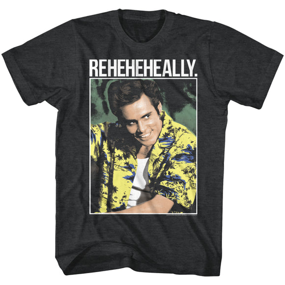 Ace Ventura T-Shirt Pet Detective Reheheheally Black Heather Tee
