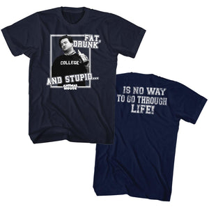 Animal House Tall T-Shirt Fat Drunk And Stupid Navy Tee