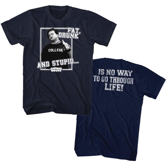 Animal House T-Shirt Fat Drunk And Stupid Navy Tee