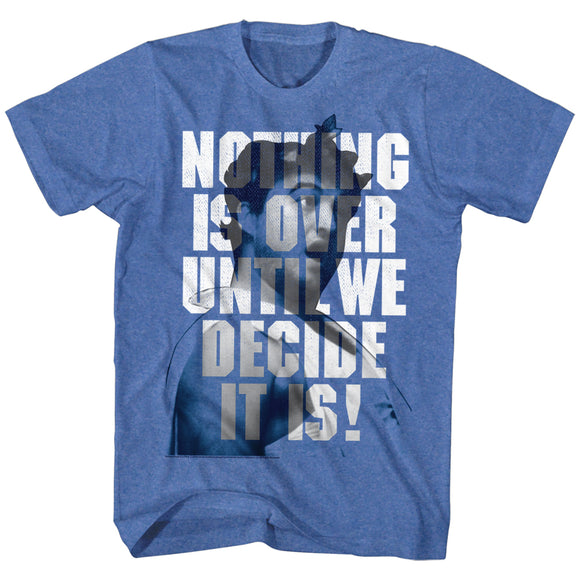 Animal House T-Shirt Nothing Is Over Until We Decide Royal Heather Tee