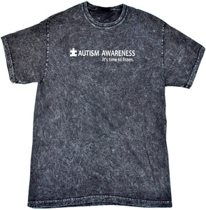 Autism Awareness Time to Listen Mineral Washed Tie Dye Shirt