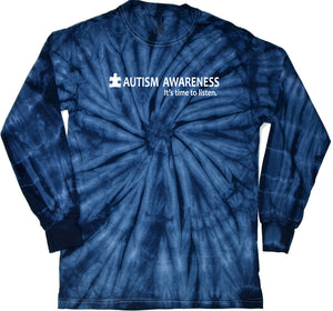 Autism Awareness Time to Listen Tie Dye Long Sleeve Shirt