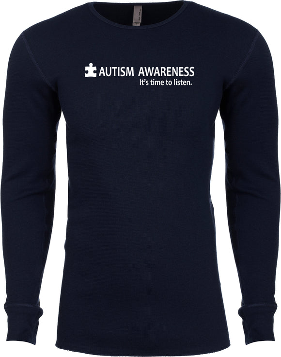 Autism Awareness Time to Listen Thermal Long Sleeve Shirt