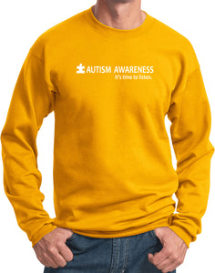 Autism Awareness Time to Listen Sweatshirt