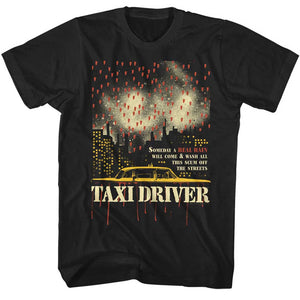 Taxi Driver T-Shirt Someday a Real Rain Black Tee