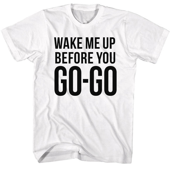 Wham T-Shirt Wake Me Up Before You Go-Go White Tee