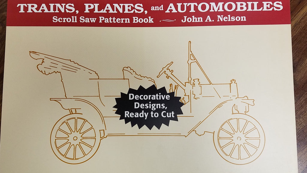 TRAINS, PLAINS & AUTOS Scroll Saw Pattern Book : Nelson, Stackpole