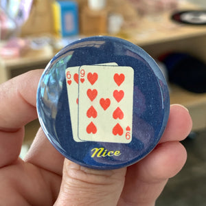 69 Nice Poker Button - 1.75""