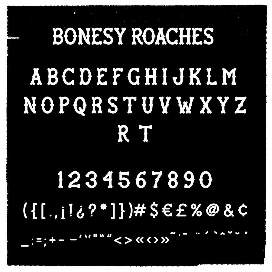Bonesy Roaches Font - World Famous Original