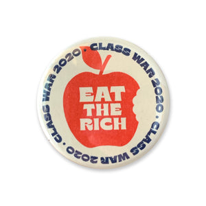 Eat The Rich Class War Button - 1.75""