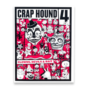 Crap Hound Volume 4 - Clowns, Devils & Bait - World Famous Original