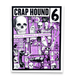 Crap Hound Volume 6 - Death, Phones & Scissors - World Famous Original
