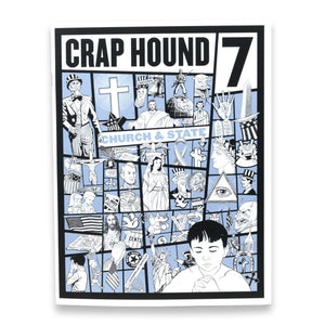 Crap Hound Volume 7 - Church & State - World Famous Original