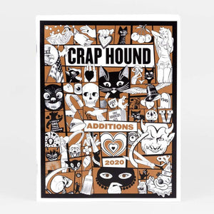 Crap Hound - Additions 2020 - ships in 5-7 days