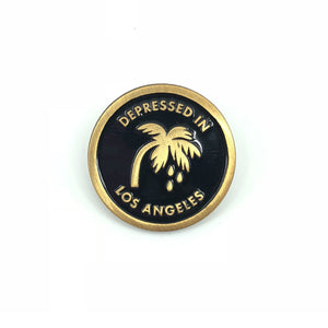Depressed In Los Angeles Pin - World Famous Original