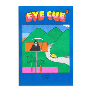 Eye Cue 2 zine by Gabriel Alcala - World Famous Original