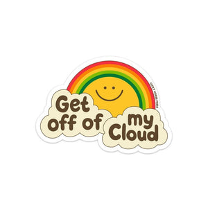 Get Off of My Cloud Sticker - World Famous Original