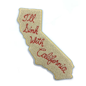 I'll Sink With California Chenille Patch - World Famous Original