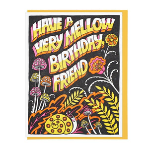 Mellow Friend Birthday Card - World Famous Original