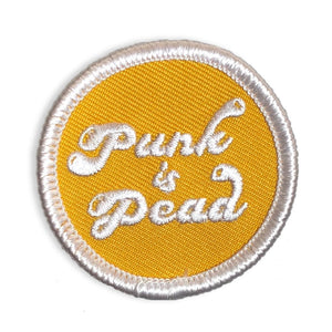 Punk Is Dead - Mini Patch - World Famous Original