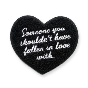 Someone You Shouldn't ... Patch - World Famous Original
