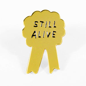Still Alive Award Pin