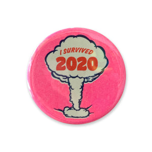 I Survived 2020 Pink Button - 1.75""