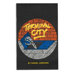 Terminal City zine by Daniel Shepard - World Famous Original