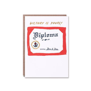 Victory Is Yours Diploma / Graduation Card - World Famous Original