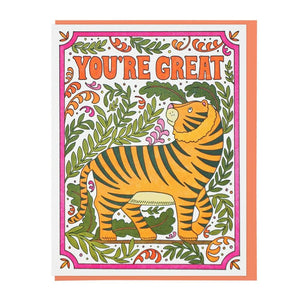 You're Great Tiger Card - World Famous Original
