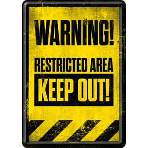 Restricted Area - Keep Out!