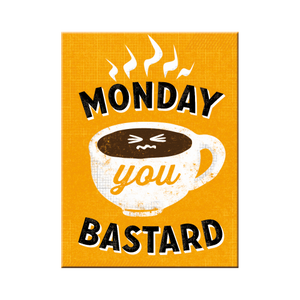 Monday you Bastard - Segull