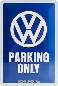 VW Parking Only - Skilti