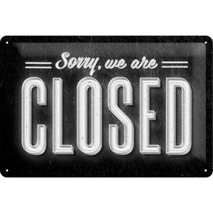 Sorry, we are Closed - Skilti
