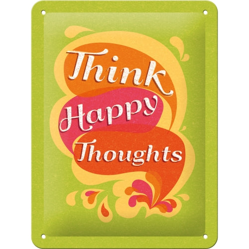 Think Happy Thoughts - Skilti