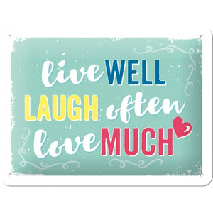 Live Laugh Love - skilti