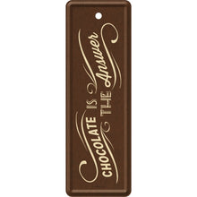 Chocolate Is The Answer - Bókamerki