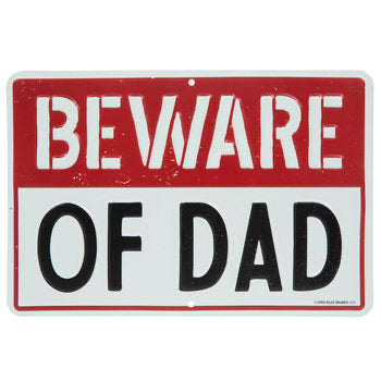 Beware of DAD - málmskilti