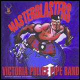 "Victoria Police Pipe Band ""Masterblasters"""