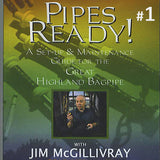 Pipes Ready! by Jim McGiIlivray DVD